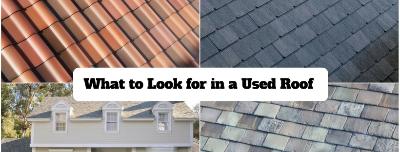What to Look for in a Used Roof