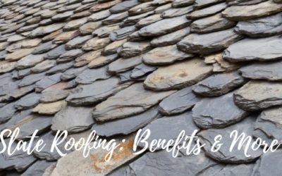 What are the benefits of slate roofing?