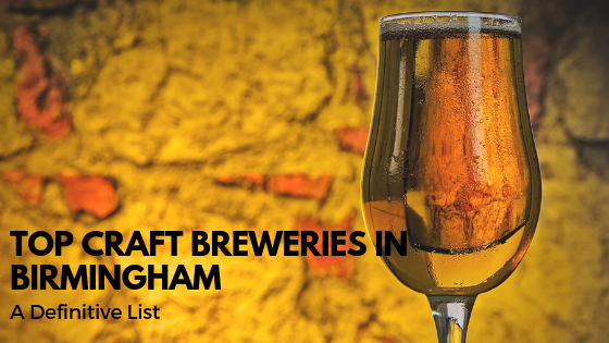 Top Craft Breweries in central Alabama – A Definitive List